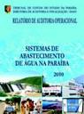 RELATÓRIO DE AUDITORIA OPERACIONAL NOS SISTEMAS DE ABASTECIMENTO DE ÁGUA NO ESTADO DA PB ANO: 2010